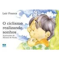 o-ciclismo-realizando-sonhos-lair-franca-854090229x_200x200-PU6e832bf5_1