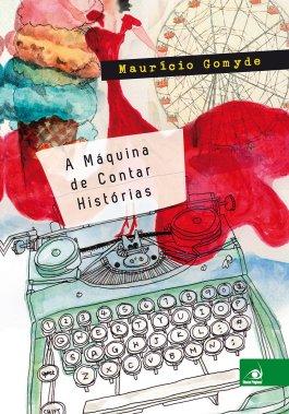 a-maquina-de-contar-historias-capa3.jpg.1000x1353_q85_crop